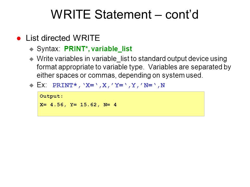 WRITE Statement – cont'd