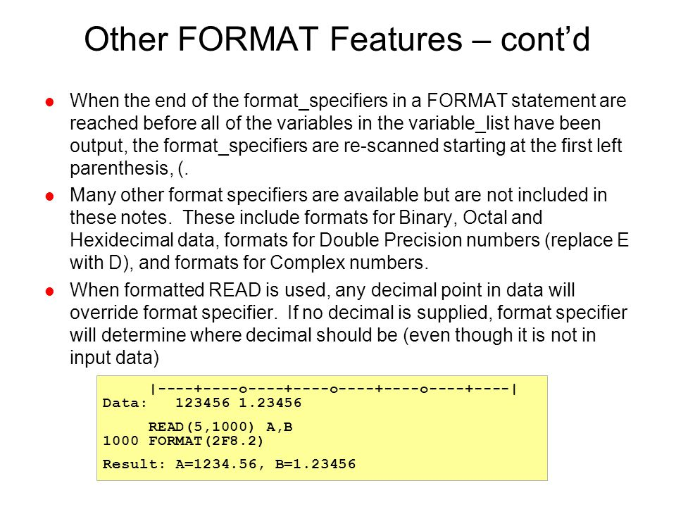 Other FORMAT Features – cont'd