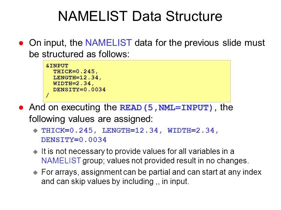 NAMELIST Data Structure