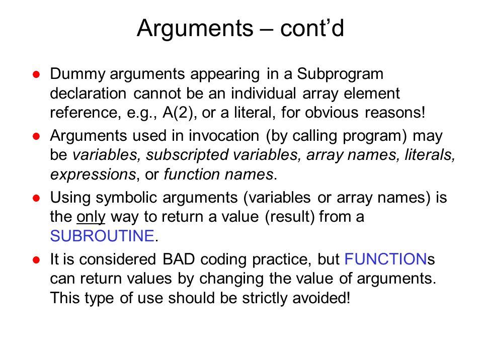 Arguments – cont'd