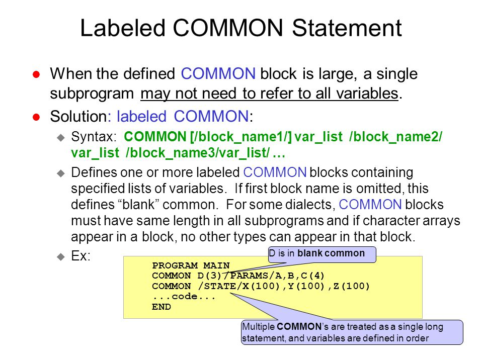 Labeled COMMON Statement