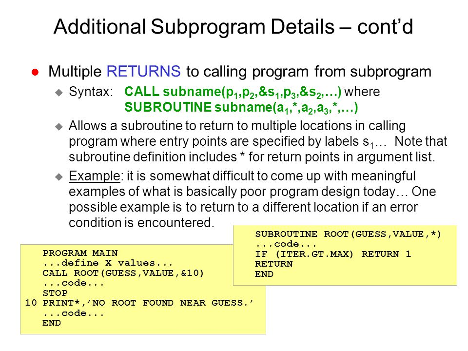 Additional Subprogram Details – cont'd