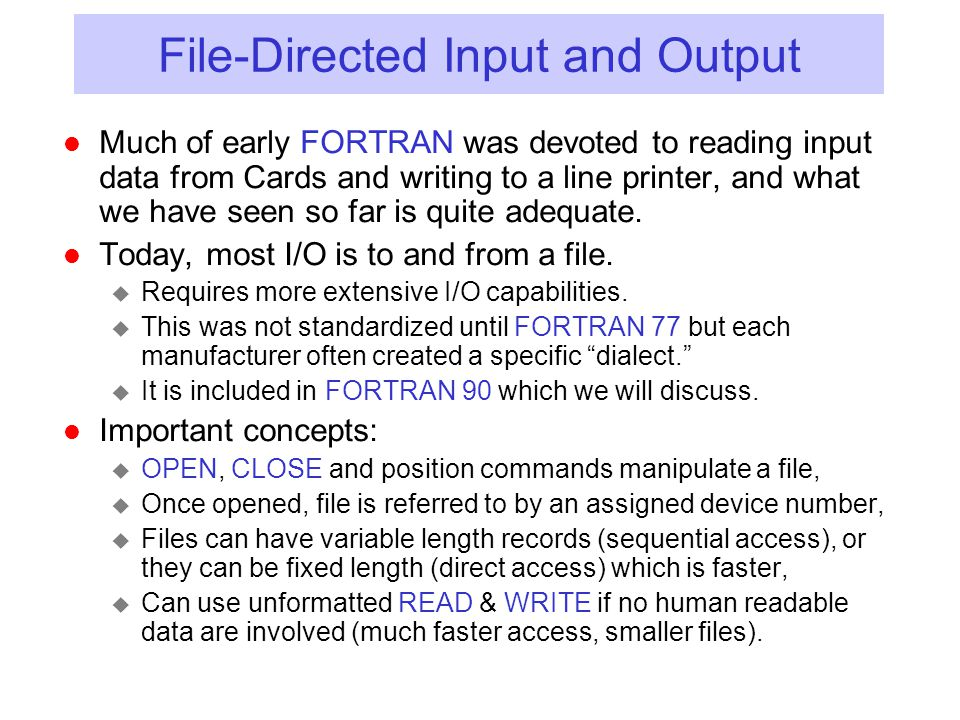 File-Directed Input and Output