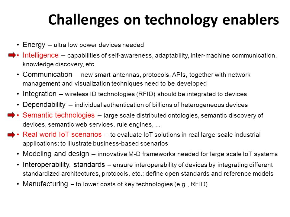 Challenges on technology enablers