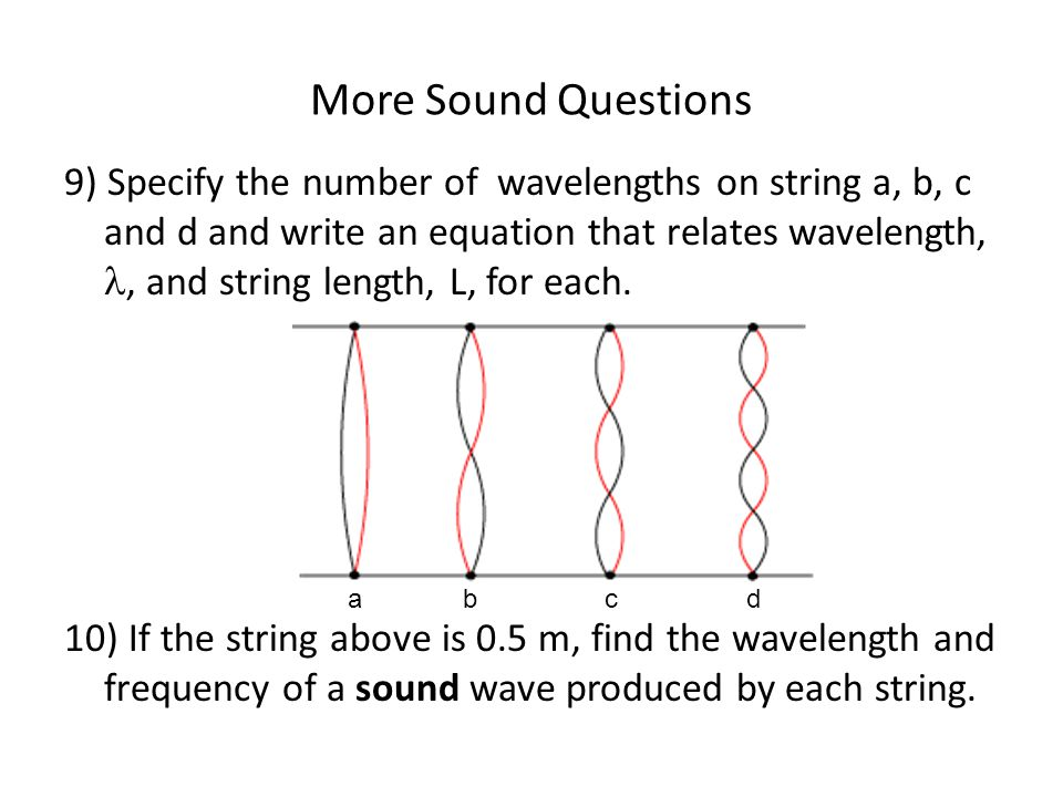 More Sound Questions