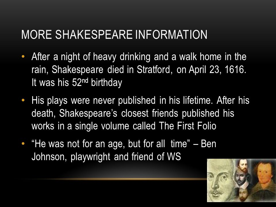 More Shakespeare Information