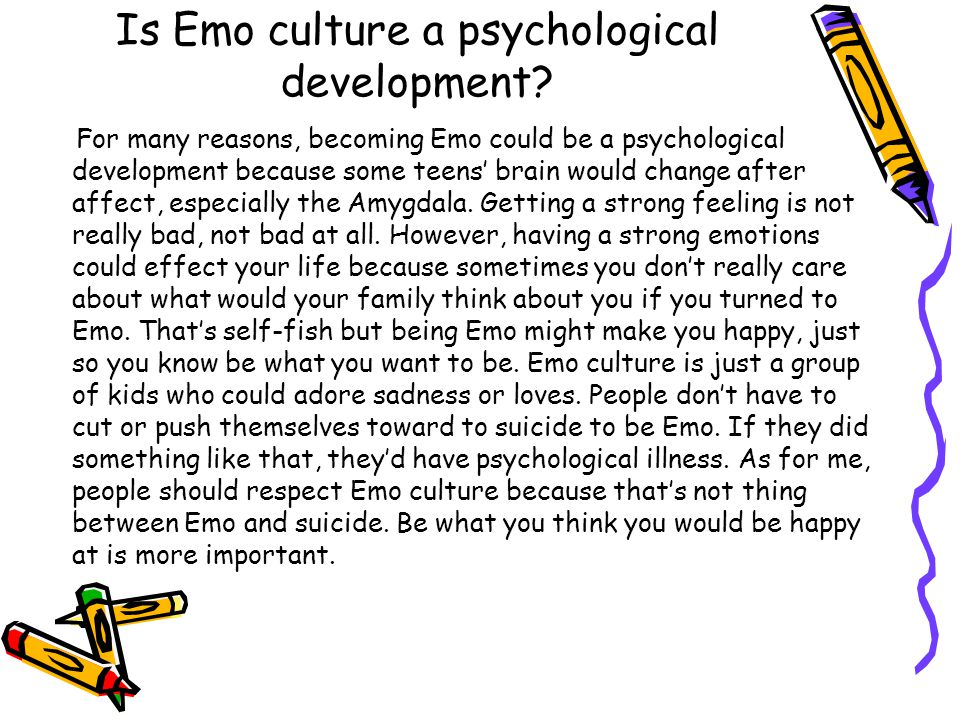 Is Emo culture a psychological development