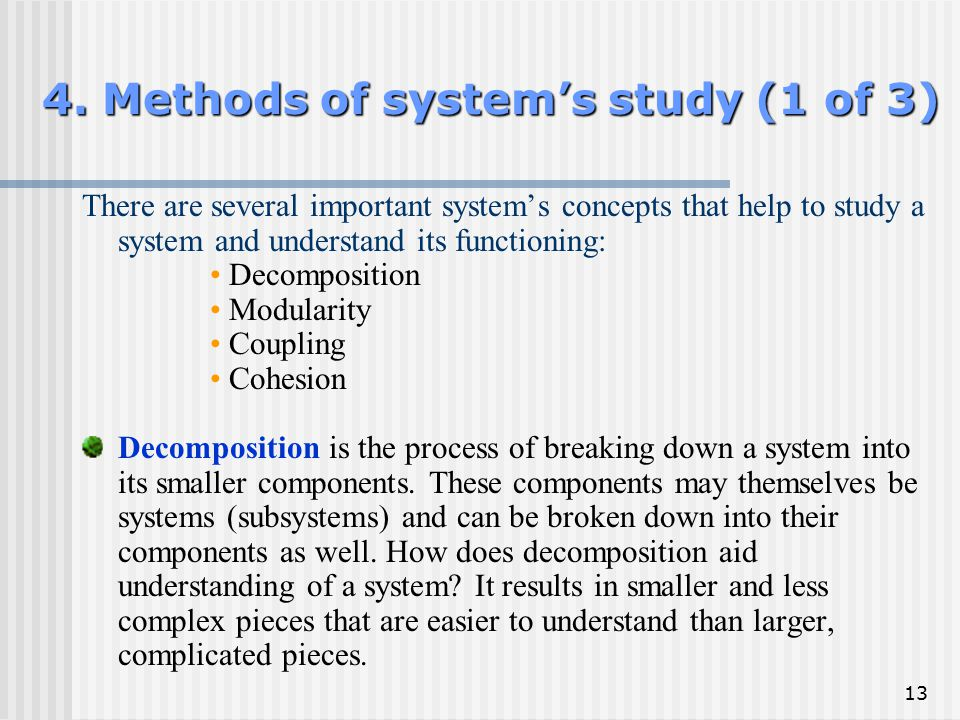 4. Methods of system's study (1 of 3)