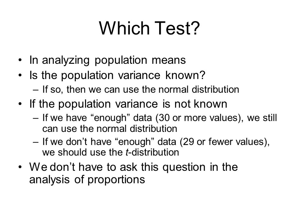 Which Test In analyzing population means