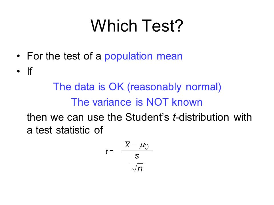 Which Test For the test of a population mean If