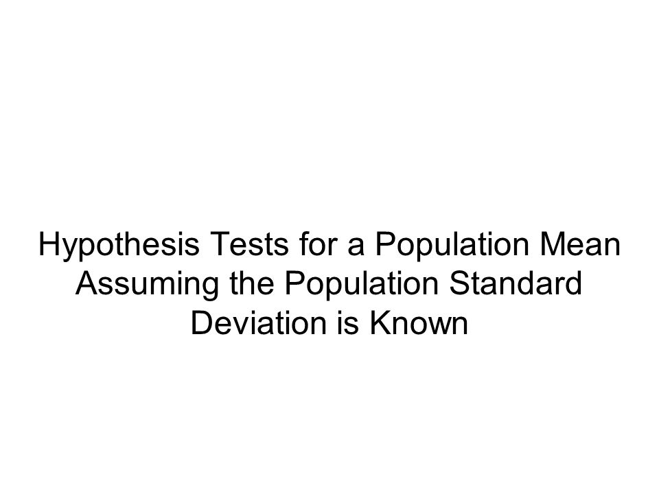 Hypothesis Tests for a Population Mean