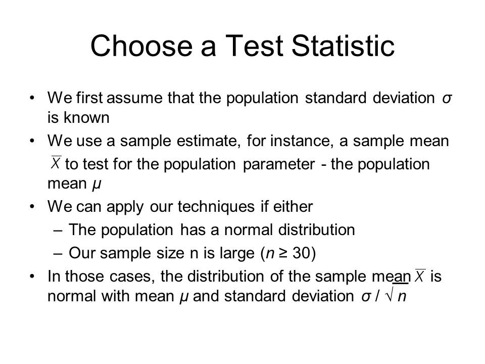 Choose a Test Statistic
