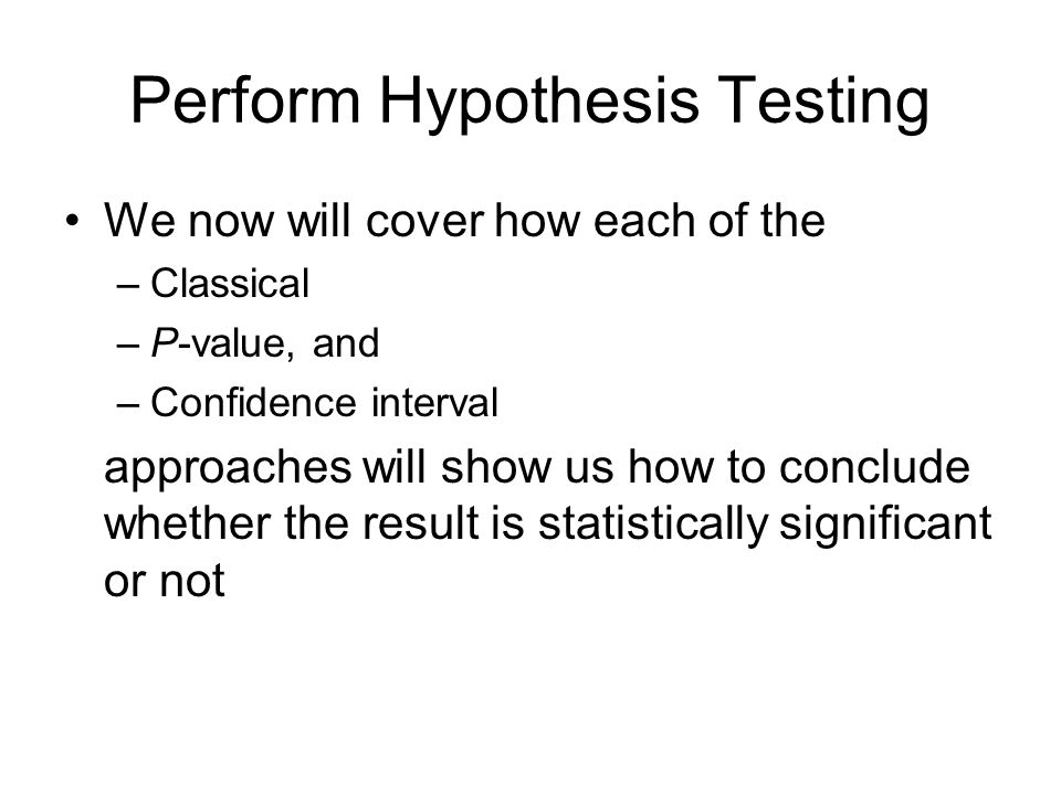 Perform Hypothesis Testing
