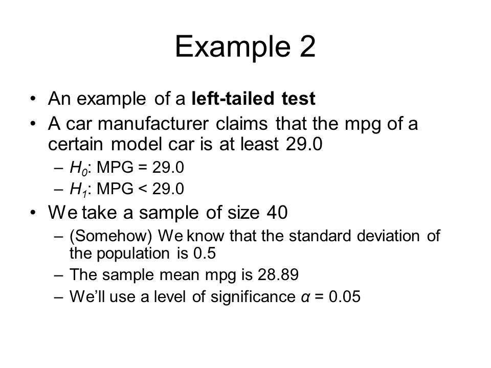 Example 2 An example of a left-tailed test