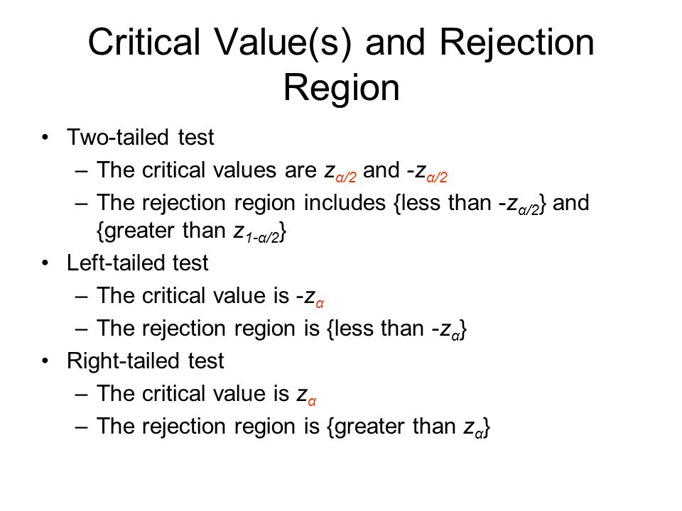 Critical Value(s) and Rejection Region