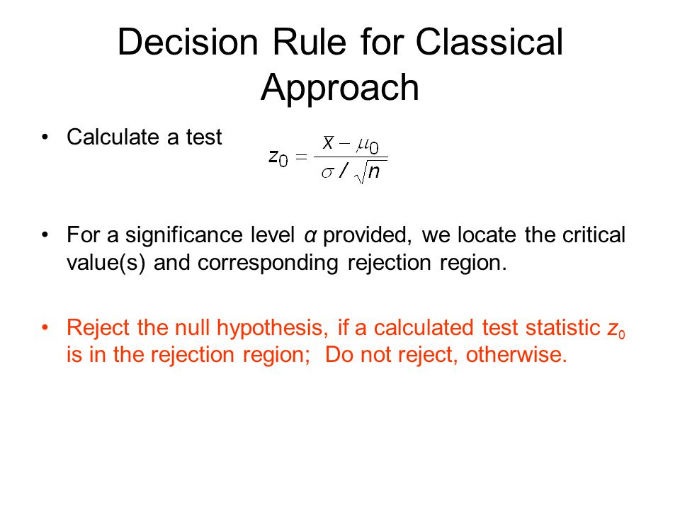 Decision Rule for Classical Approach