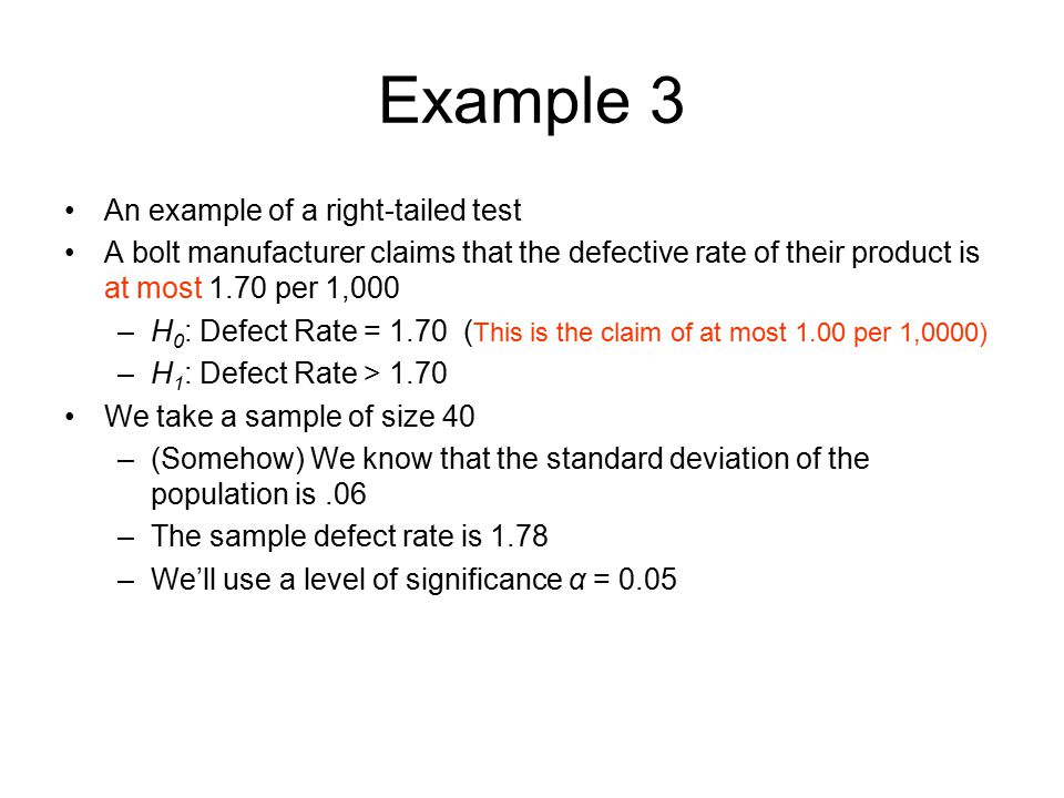 Example 3 An example of a right-tailed test