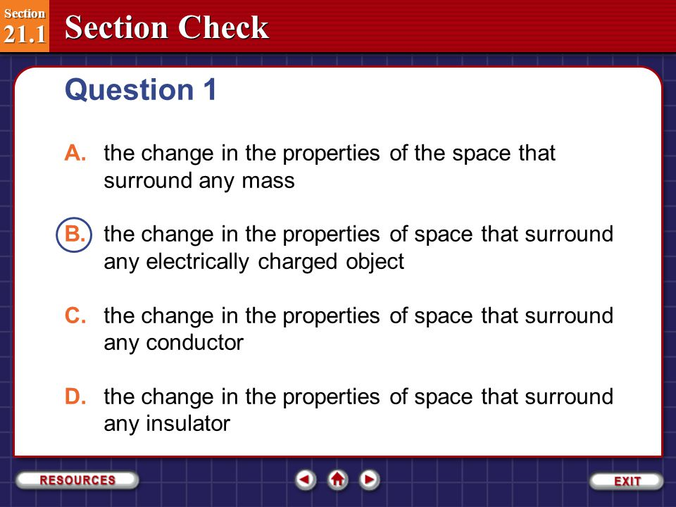 Question 1 A. the change in the properties of the space that surround any mass.