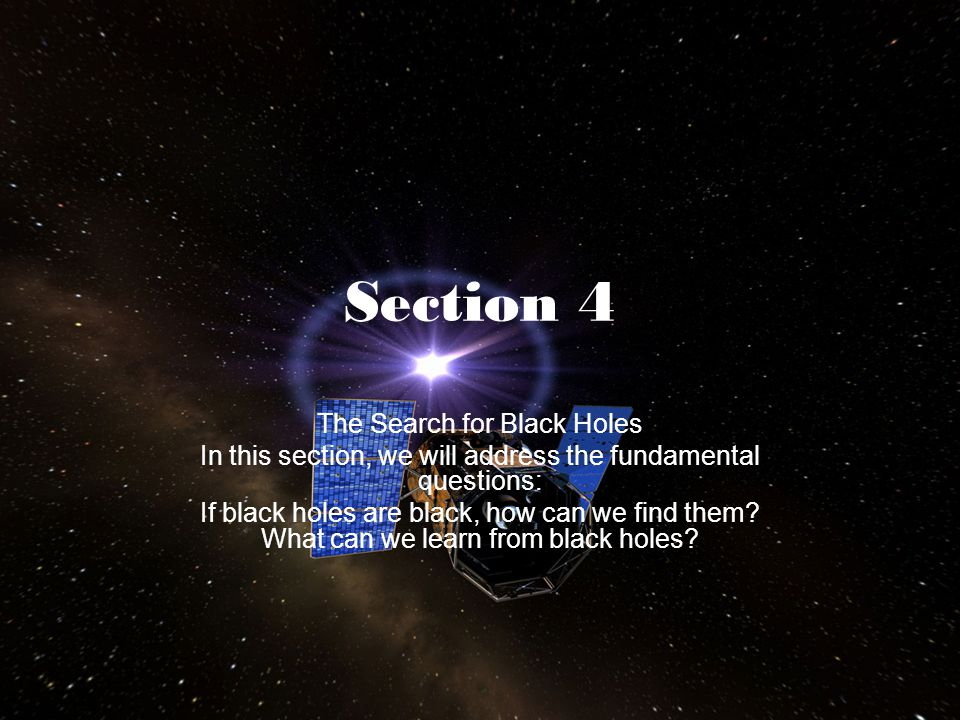 Section 4 The Search for Black Holes