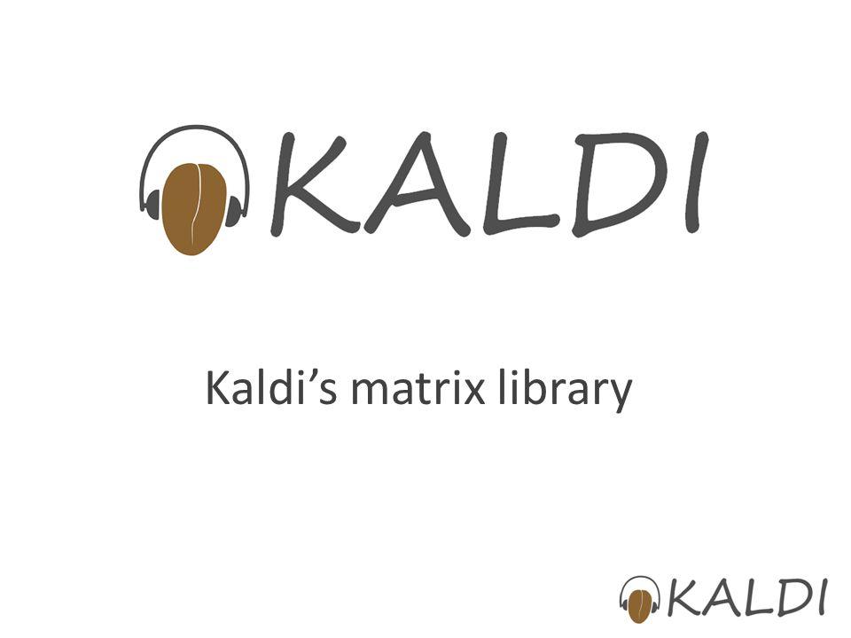 Kaldi's matrix library