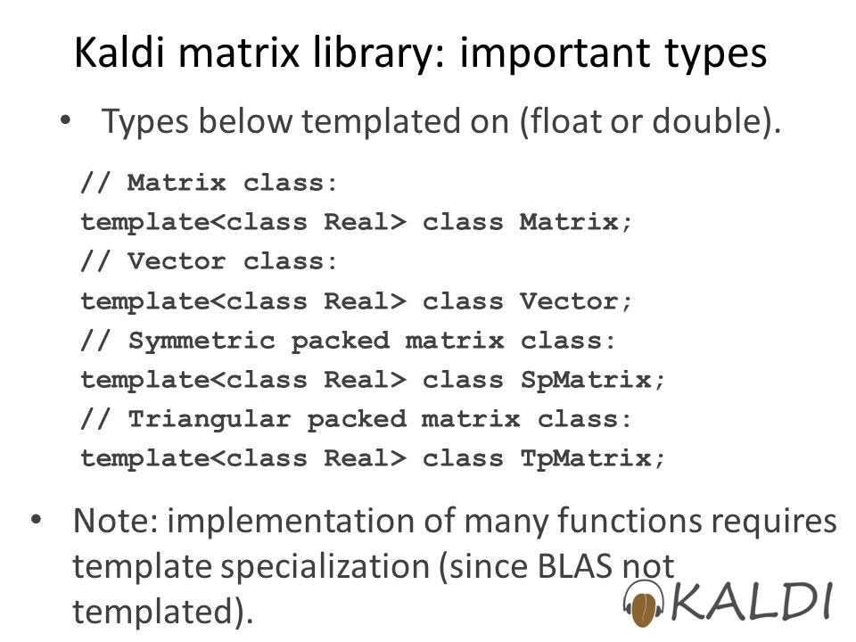 Kaldi matrix library: important types