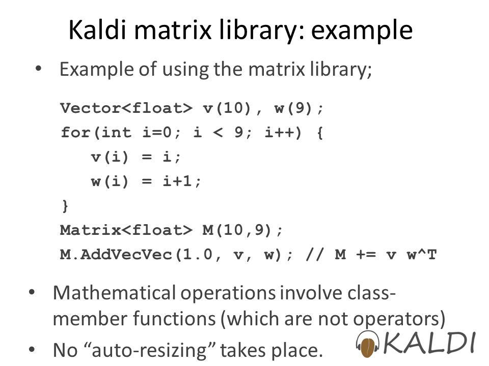 Kaldi matrix library: example