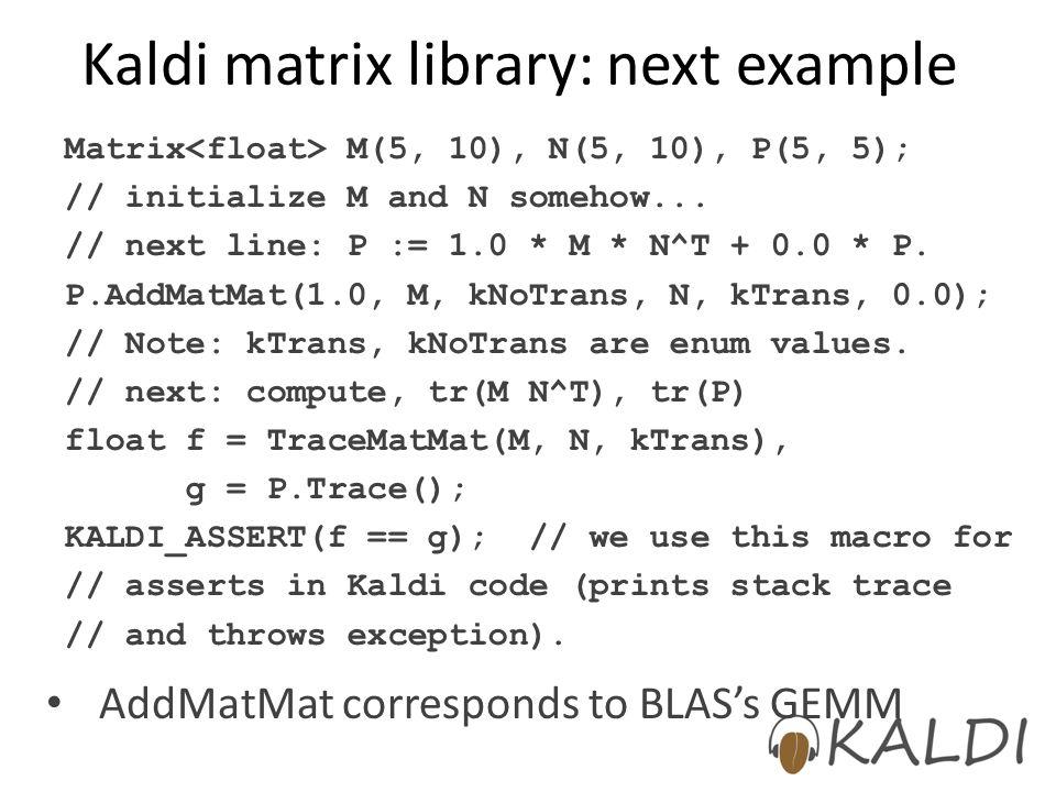 Kaldi matrix library: next example