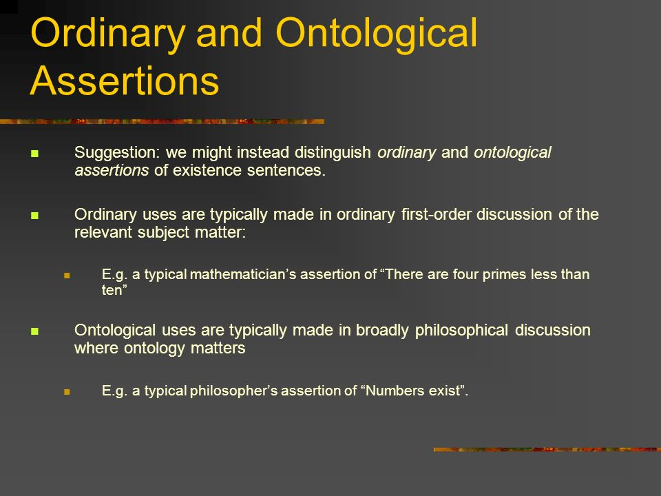 Ordinary and Ontological Assertions
