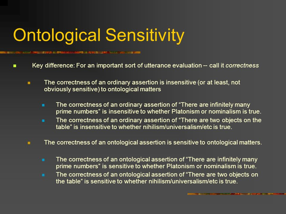 Ontological Sensitivity