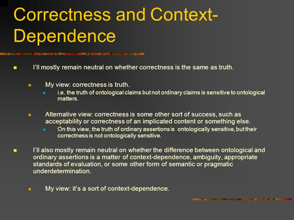 Correctness and Context-Dependence