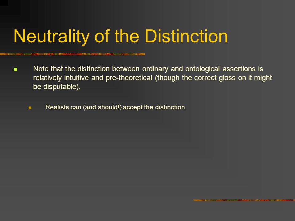 Neutrality of the Distinction