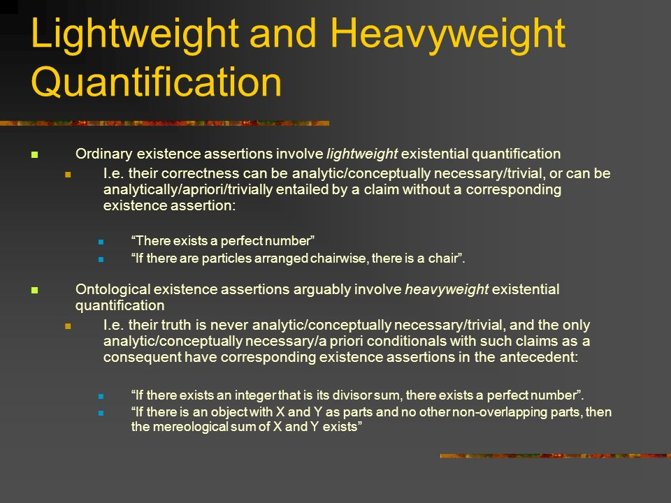 Lightweight and Heavyweight Quantification