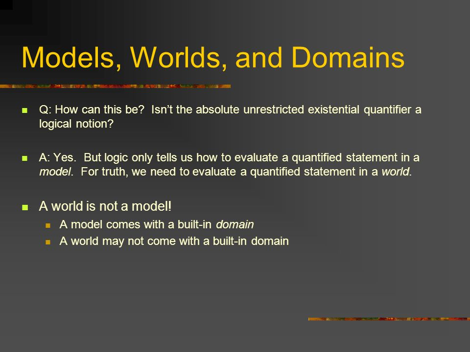Models, Worlds, and Domains