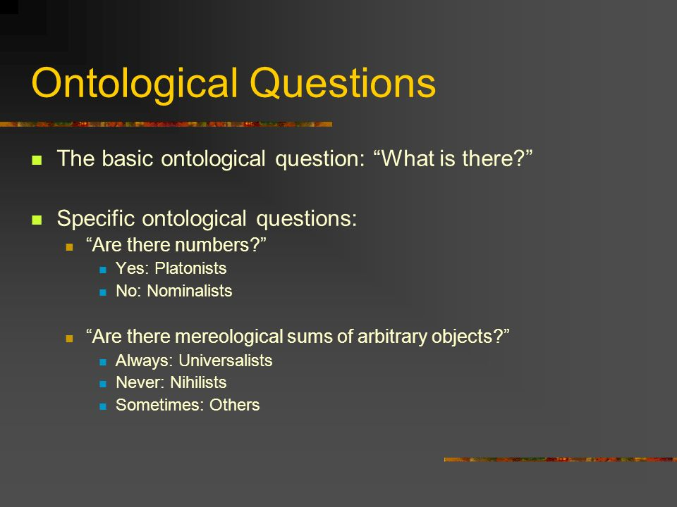 Ontological Questions