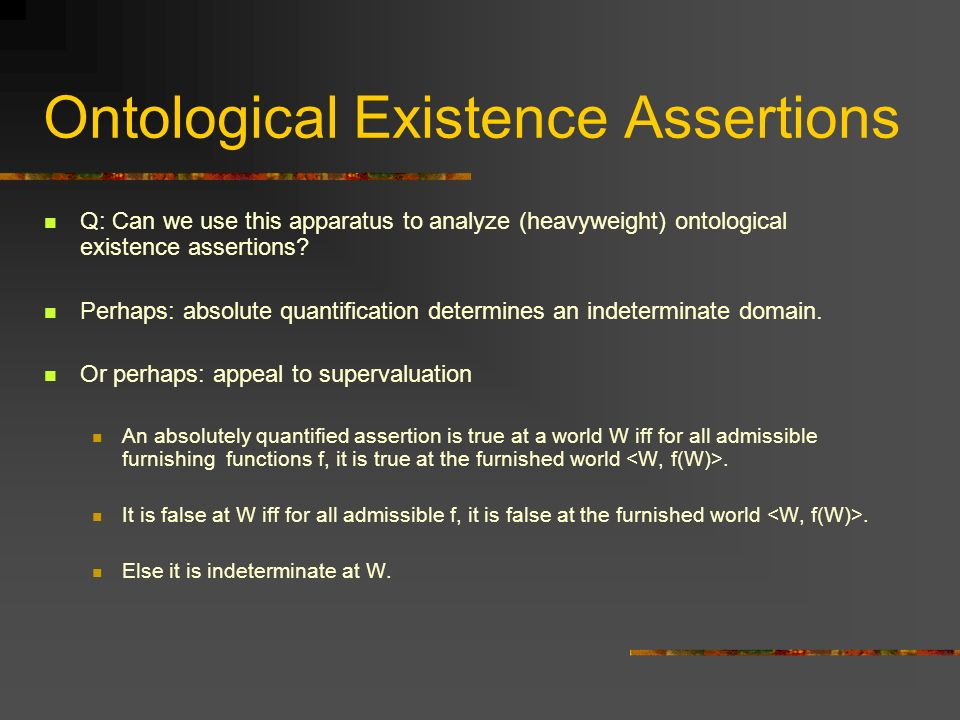 Ontological Existence Assertions