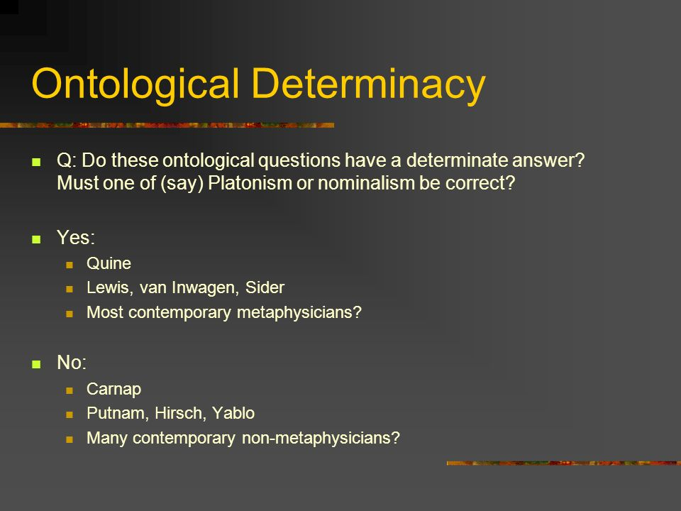 Ontological Determinacy