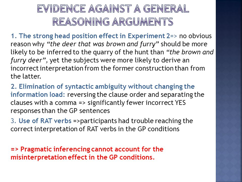 Evidence against a general reasoning arguments