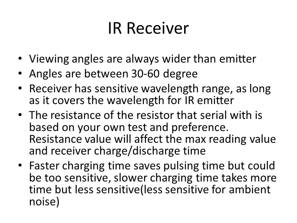 IR Receiver Viewing angles are always wider than emitter