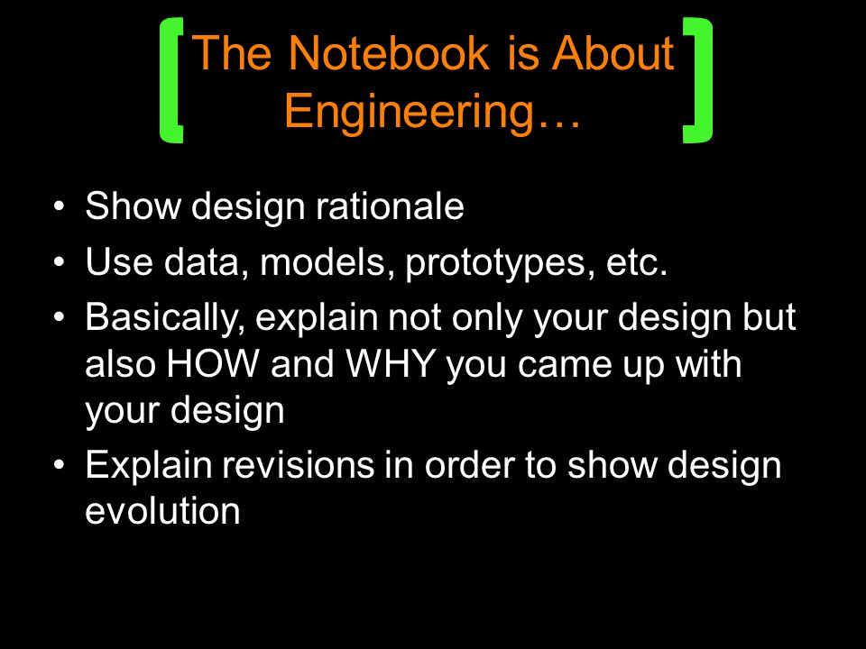 The Notebook is About Engineering…
