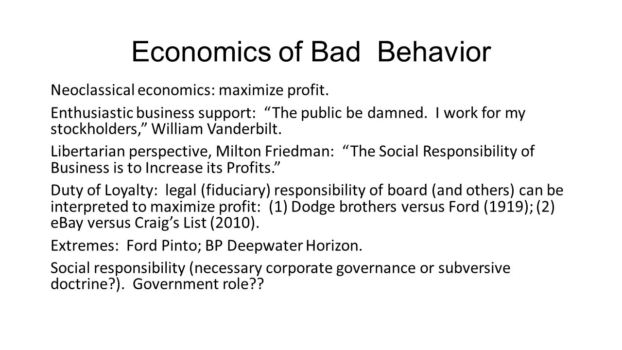 Economics of Bad Behavior