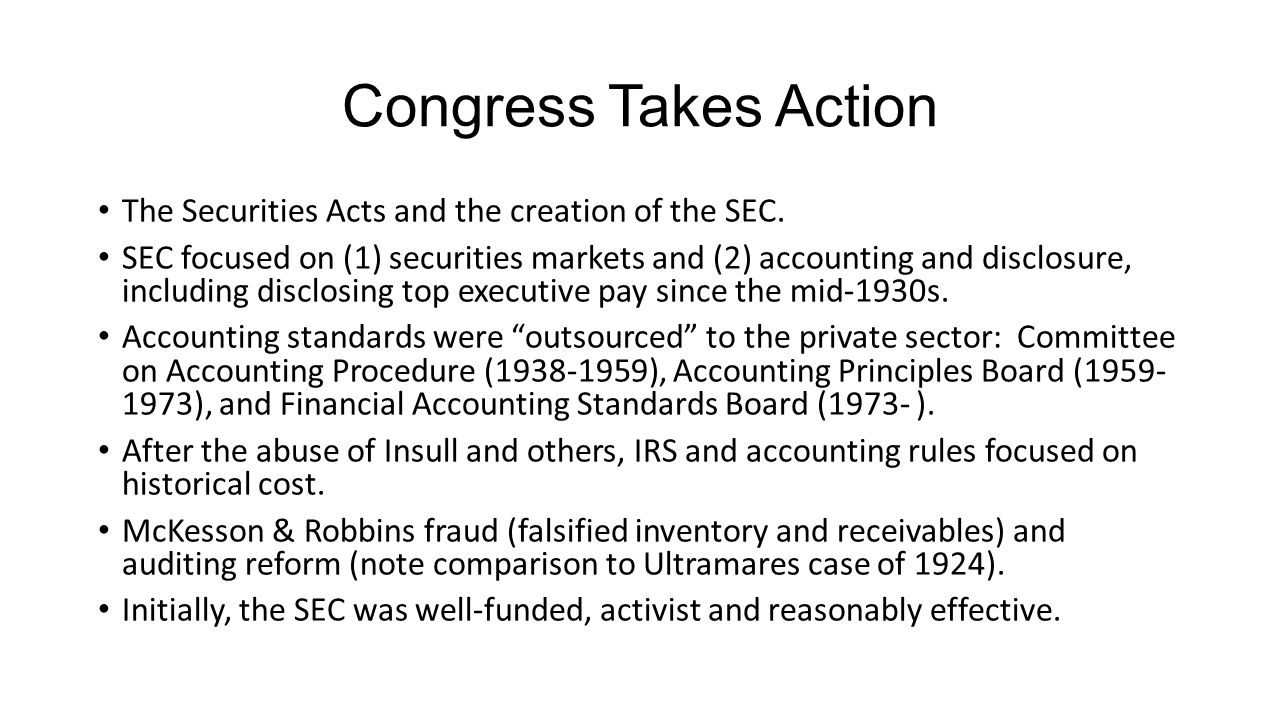 Congress Takes Action The Securities Acts and the creation of the SEC.