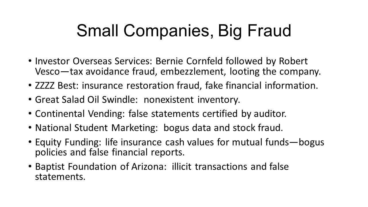 Small Companies, Big Fraud