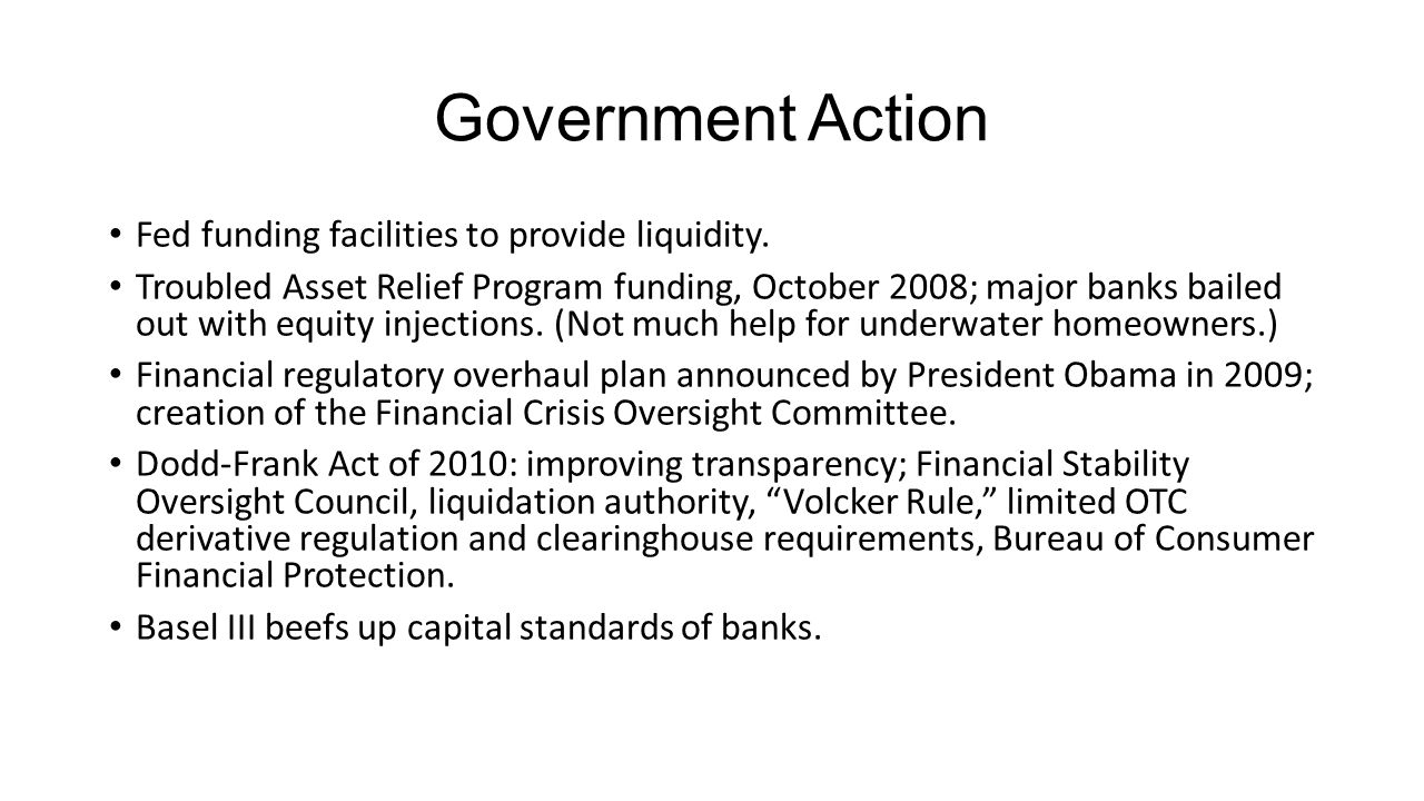 Government Action Fed funding facilities to provide liquidity.