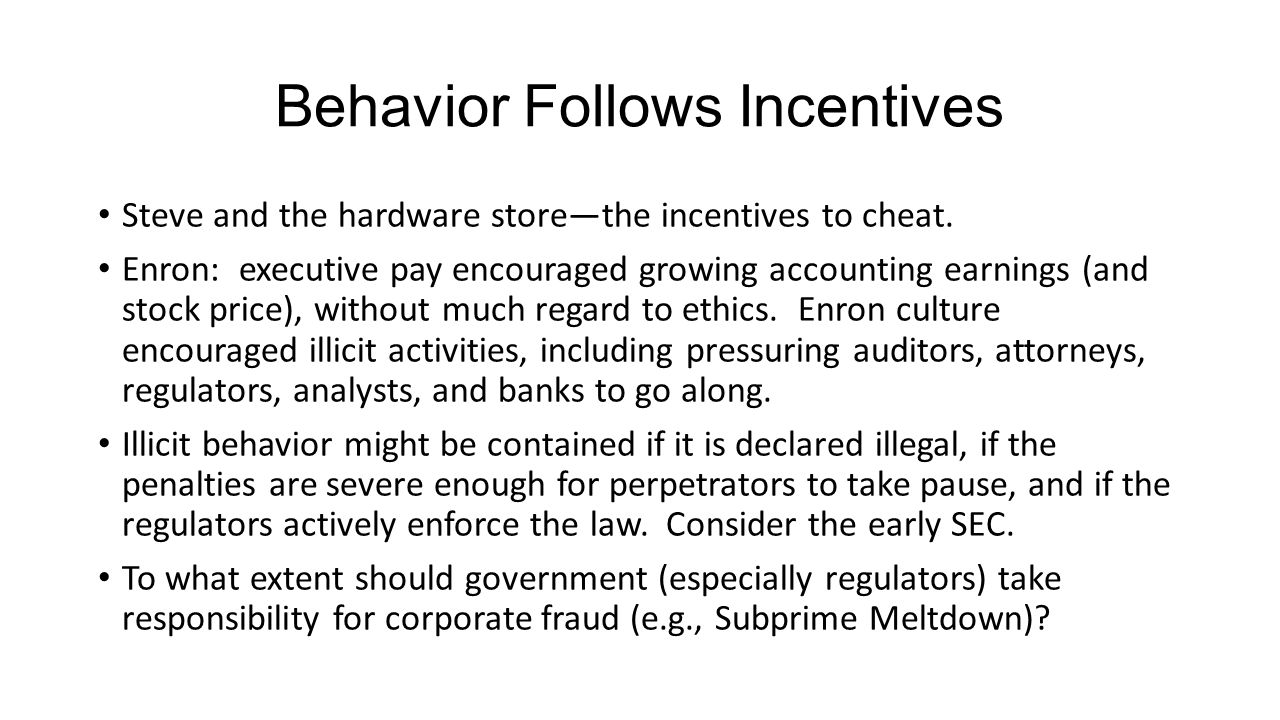Behavior Follows Incentives