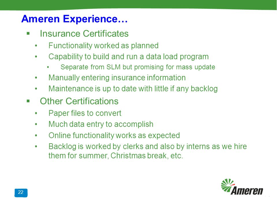 Ameren Experience… Insurance Certificates Other Certifications
