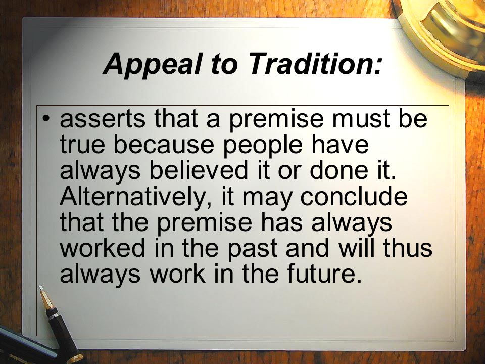 Appeal to Tradition: