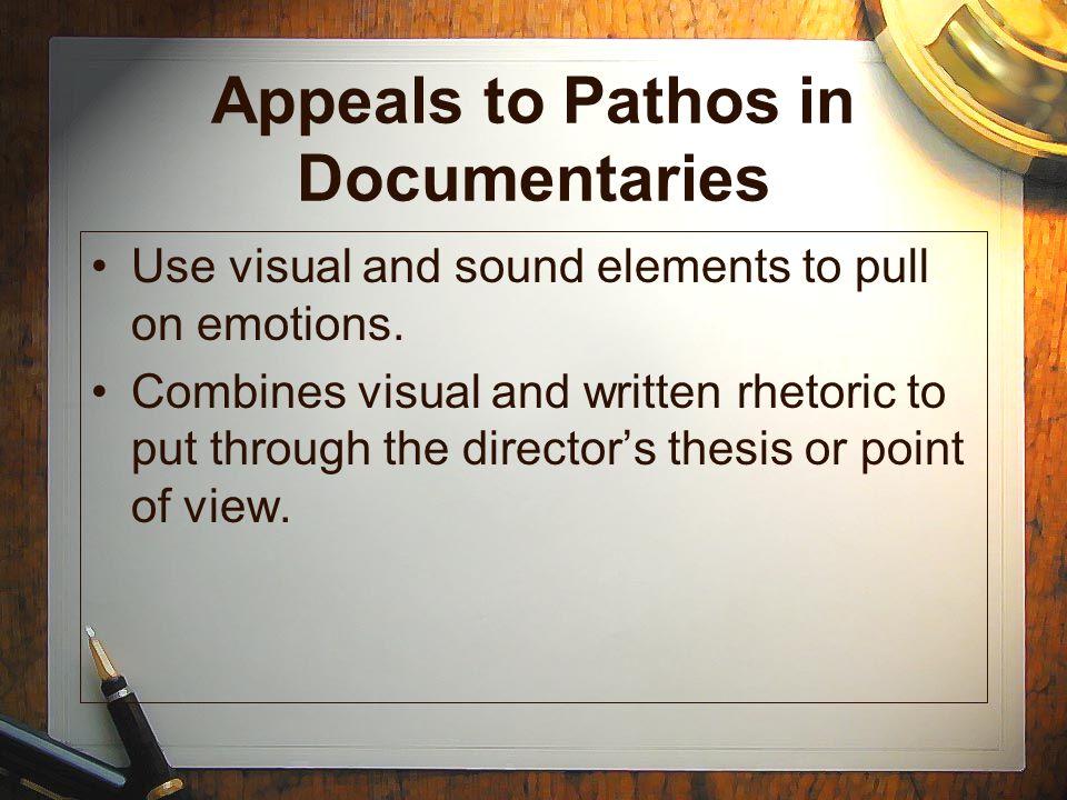 Appeals to Pathos in Documentaries