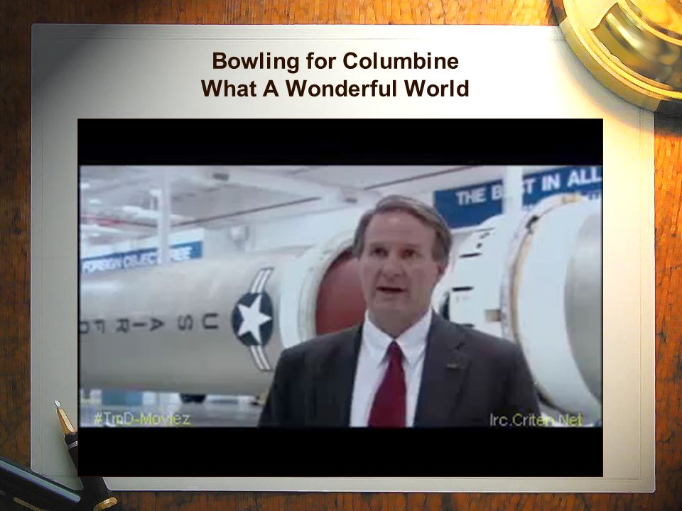 Bowling for Columbine What A Wonderful World