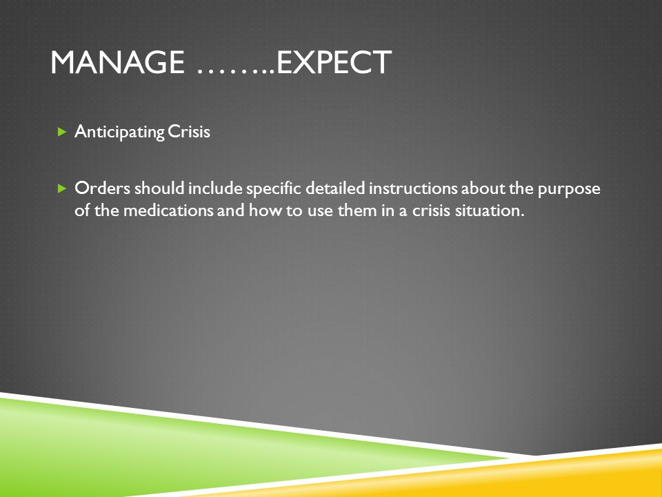 Manage ……..Expect Anticipating Crisis