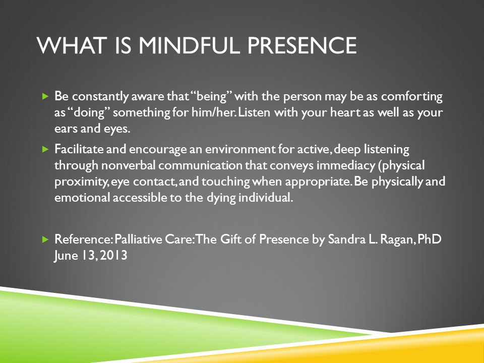 What is mindful Presence
